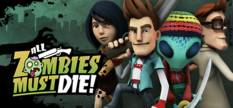All Zombies Must Die! (Region Free) Steam Key