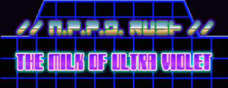 N.P.P.D. RUSH - The milk of Ultraviolet (ROW Steam Key)