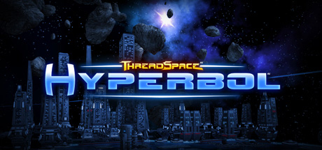 ThreadSpace: Hyperbol (Region Free) Steam Key