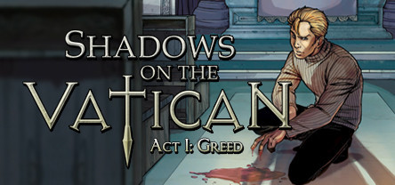 Shadows on the Vatican Act I: Greed (ROW Steam Key)