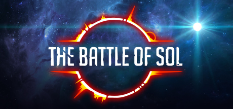 The Battle of Sol (Region Free) Steam Key