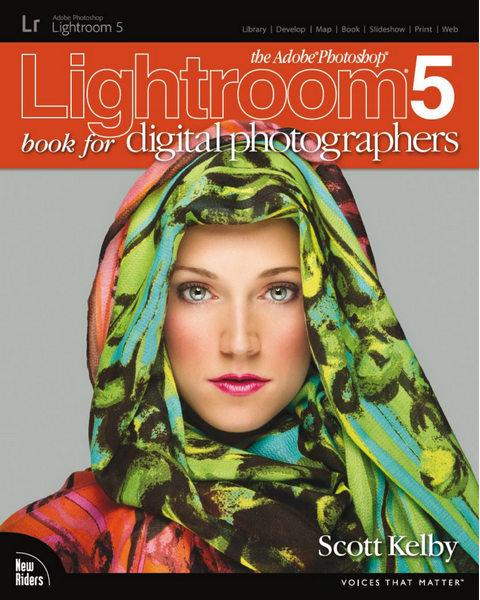 Photoshop Lightroom 5. Книга для цифровых фотографов