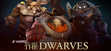 We Are The Dwarves (Steam KEY / Region free / Global)