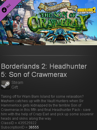 Borderlands 2: Headhunter 5: Son of Crawmerax  gift/ROW