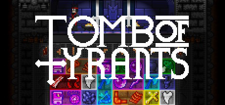 Tomb of Tyrants (Steam Key, Region Free)