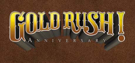 Gold Rush! Anniversary (Steam Key, Region Free)