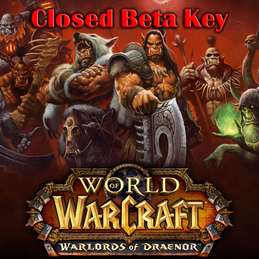 WoW Warlords of Draenor beta key Бета ключ region free