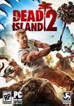 DEAD ISLAND 2 + БОНУС + СКИДКИ *STEAM KEY