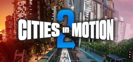 Cities in Motion 2 Steam (КлючСсылка) RegionFree