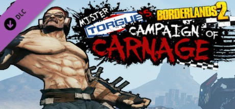 Borderlands 2 - Mr. Torgue´s Campaign of Carnage