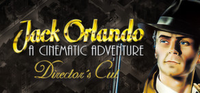 Jack Orlando: Director´s Cut (Steam Gift, Region Free)