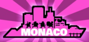 Monaco: What´s Yours Is Mine (Steam Gift, Region Free)