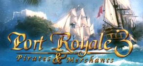 Port Royale 3 (Steam Gift, Region Free)