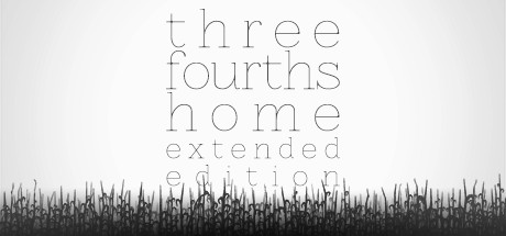 Three Fourths Home: Extended Edition (Steam Key / RF)