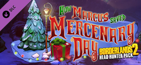 Borderlands 2: Headhunter 3: Mercenary Day (DLC) STEAM