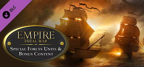 Empire: Total War Special Forces Units & Bonus Content