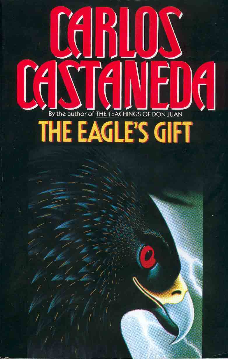 Carlos Castaneda.Gift Of The Eagle.Book sixth.