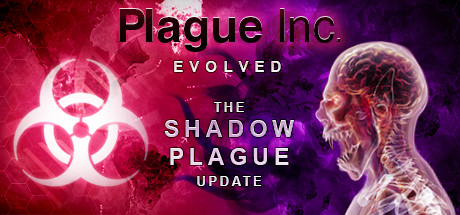 PLAGUE INC: EVOLVED (STEAM РОССИЯ)