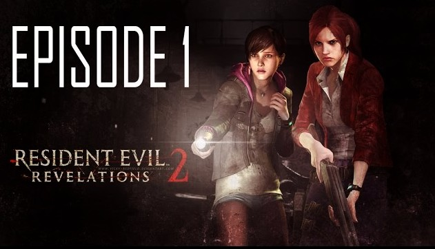 Resident Evil Revelations 2 Ep.1 Penal Colony Steam Key