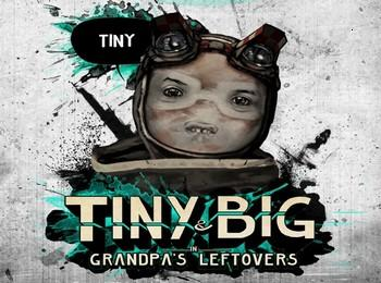 Tiny and Big: Grandpa´s Leftovers - Steam Worldwide