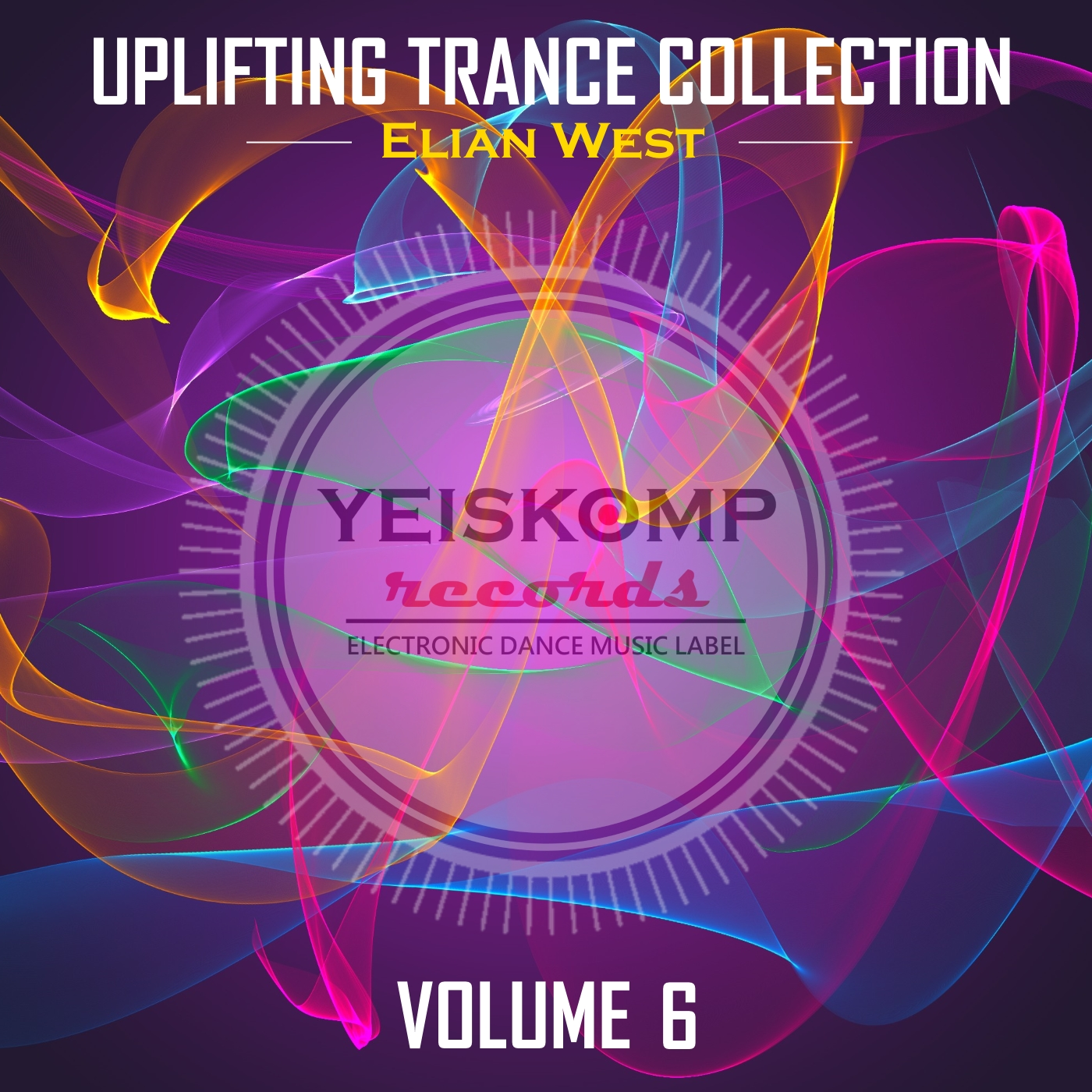 Uplifting Trance Collection by Elian West, Vol. 6