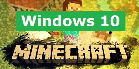 Minecraft Premium — The Key of Windows 10 [minecraft]