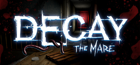 Decay: The Mare (Steam gift/Ru+CiS)