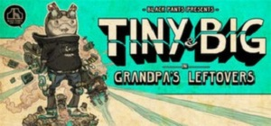 Tiny and Big in Grandpas Leftovers (Steam/RegionFree)