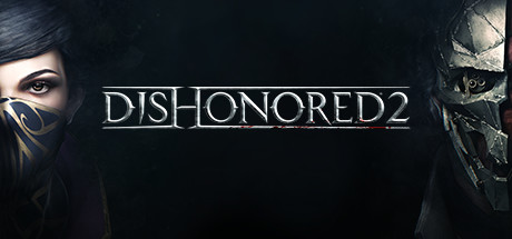 DISHONORED 2 ✅OFFICIAL + БОНУС