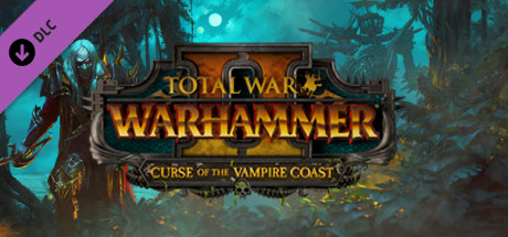 Total War WARHAMMER 2 Curse of the Vampire Coast✅