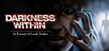 Darkness Within 1: In Pursuit of Loath Nolder (steam)