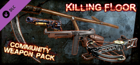 Killing Floor Community Weapon Pack 1 DLC STEAM GLOBAL