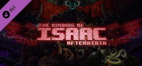 The Binding of Isaac: Afterbirth DLC (Steam Gift/RU CIS
