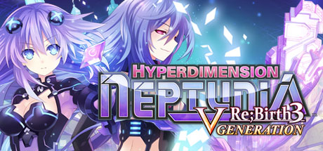 Hyperdimension Neptunia Re;Birth3 V Generation Steam