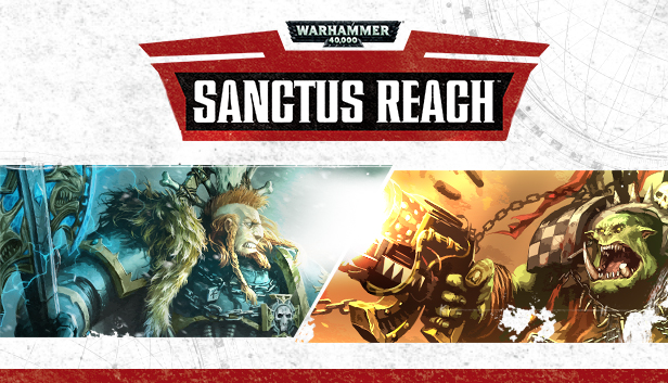 Warhammer 40,000: Sanctus Reach (Steam Gift / RU+CIS)
