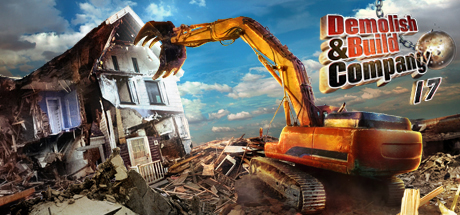 Demolish & Build Company 2017 (Steam Gift / RU + CIS )