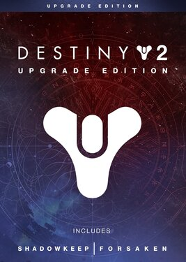 Destiny 2: Upgrade Edition (RU+СНГ)