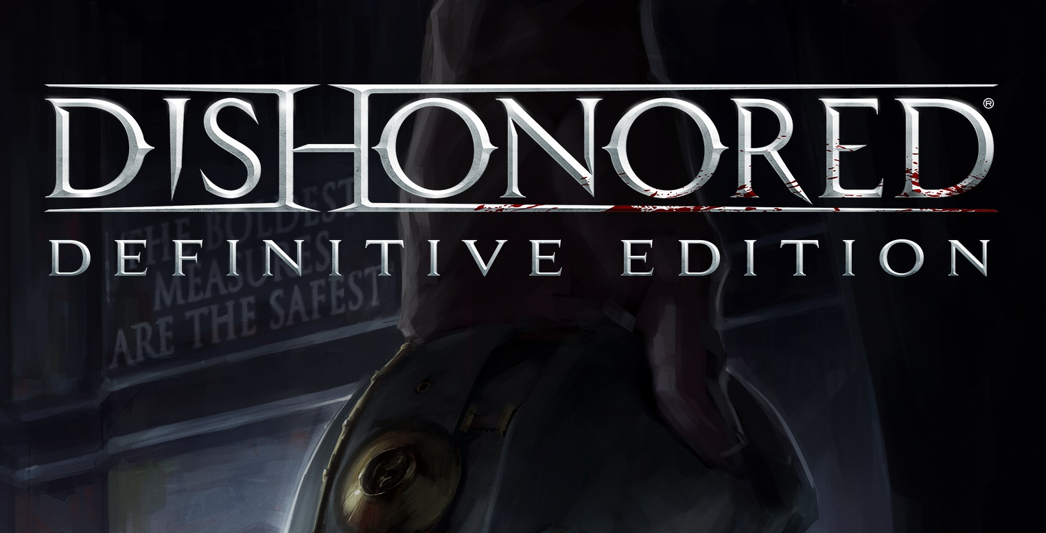 Dishonored - Definitive Edition (ключ)