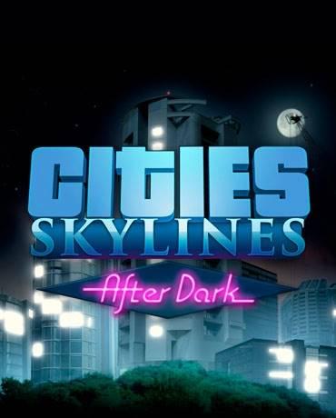 Фотография cities: skylines - after dark - оригинальный ключ steam