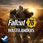 Fallout 76 + Wastelanders - Официальный Ключ Steam