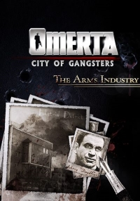 Omerta - City of Gangsters - The Arms Industry @ RU