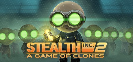 Stealth Inc 2: A Game of Clones (Steam Key)