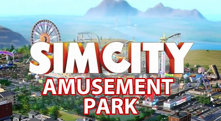 SimCity: set for the amusement park DLC \\ WorldWide