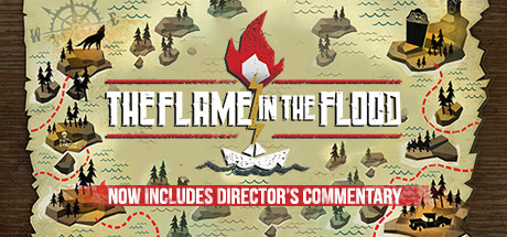 The Flame in the Flood STEAM KEY REGION FREE