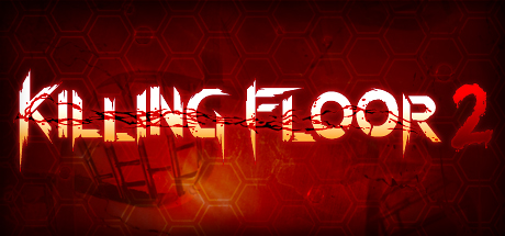 Killing Floor 2 (Steam gift) Region Free / GLOBAL / ROW