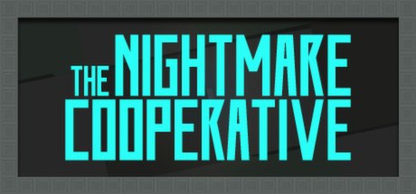 The Nightmare Cooperative (Steam ключ) Region Free
