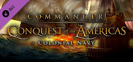 Commander: Conquest of the Americas Complete Pack Steam