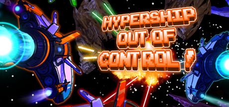 Hypership Out of Control (Steam ключ) Region Free
