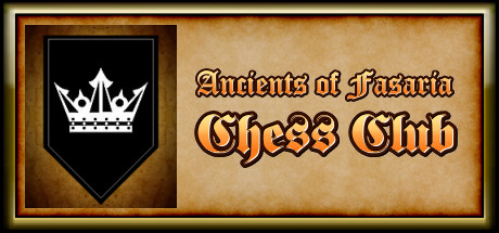 Ancients of Fasaria: Chess Club (Steam ключ) Region Fre
