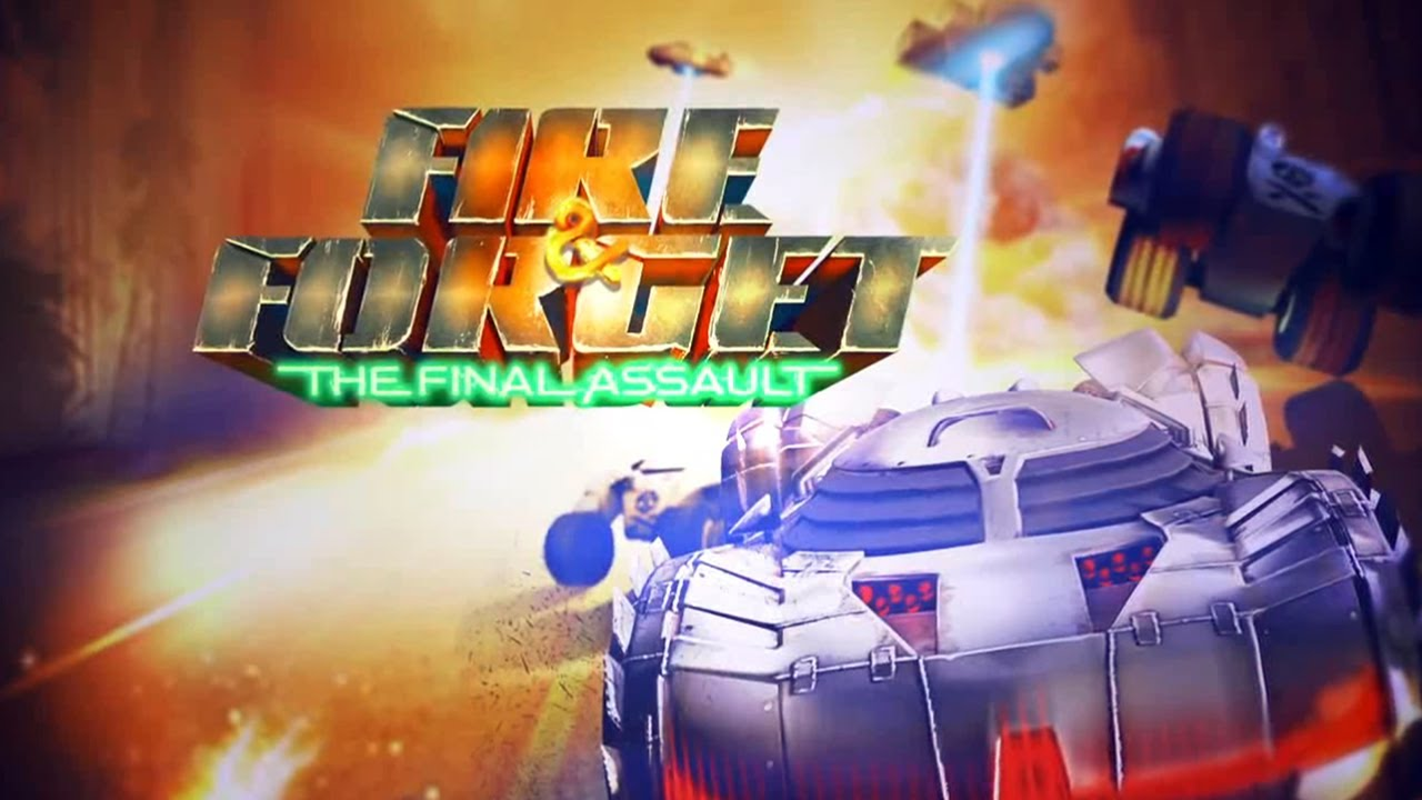 Fire & Forget - The Final Assault (Steam ключ) ROW